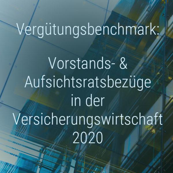 Kienbaum Verguetungsbenchmark: Vorstandsverguetung und Aufsichtsratsbezuege Versicherungen 2020