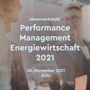 Performance Management speziell für den Sektor der Energiewirtschaft